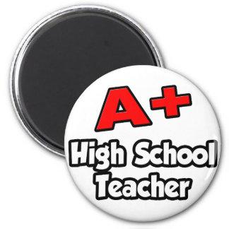 A Plus High School Teacher Magnets