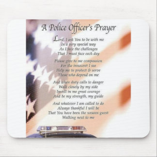 A Police Officer's Prayer Mouse Pad
