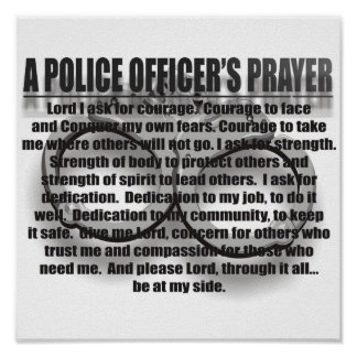 A POLICE OFFICER'S PRAYER POSTERS