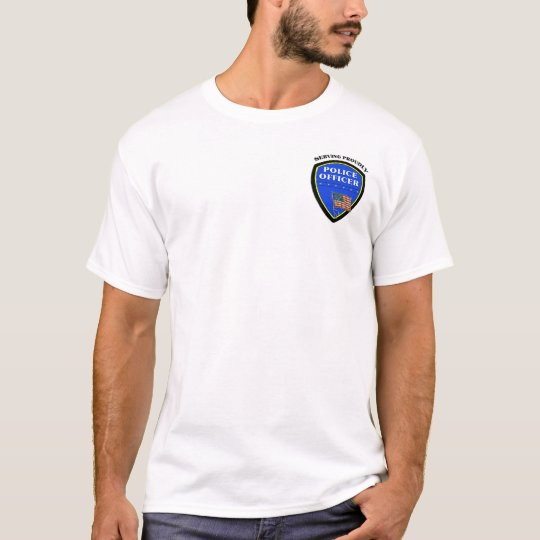 A Police Serving Proudly T-Shirt