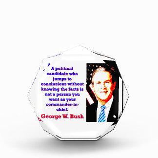 A Political Candidate Who Jumps - G W Bush Acrylic Award