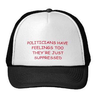 A Politician's Lot Trucker Hat