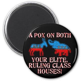A Pox on Elites 2 Inch Round Magnet
