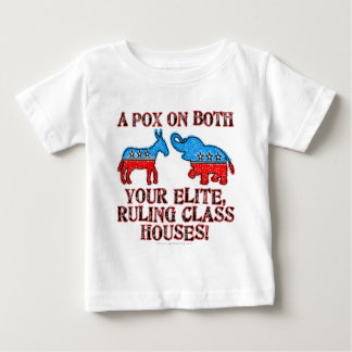 A Pox on Elites Baby T-Shirt
