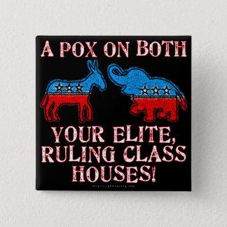 A Pox on Elites Pinback Button