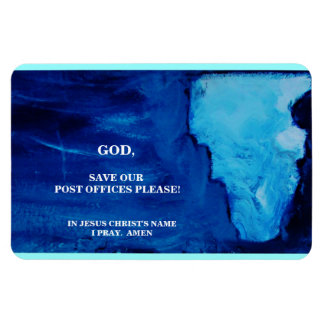 A PRAYER FOR OUR POST OFFICES RECTANGULAR PHOTO MAGNET