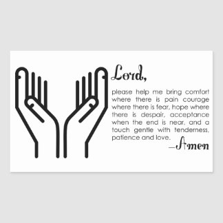 A Prayer For Patience and Love Rectangular Sticker