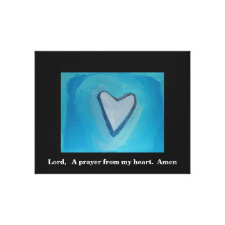 A PRAYER FROM MY HEART CANVAS PRINT