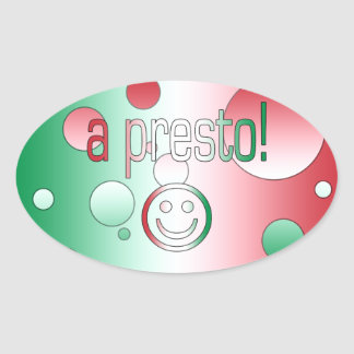 A Presto! Italy Flag Colors Pop Art Oval Sticker