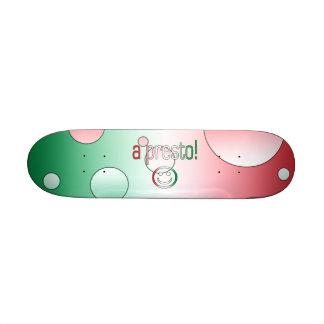 A Presto! Italy Flag Colors Pop Art Custom Skate Board