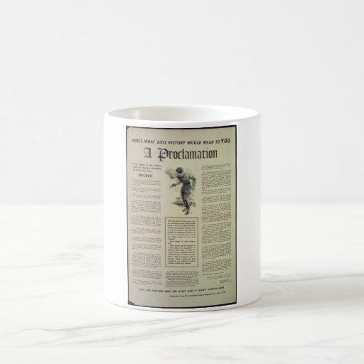 A_Proclamation-_Propaganda Poster Coffee Mug