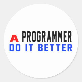 A Programmer Do It Better Classic Round Sticker