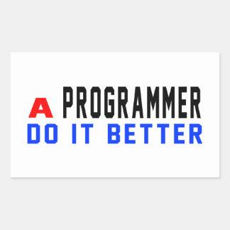 A Programmer Do It Better Rectangular Sticker