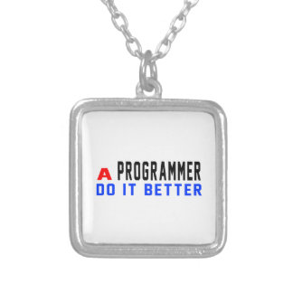 A Programmer Do It Better Square Pendant Necklace