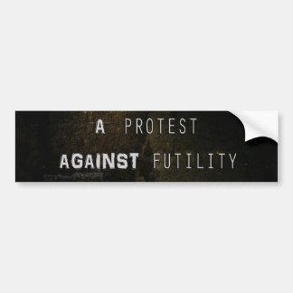 A Protest Against Futility Banner Sticker