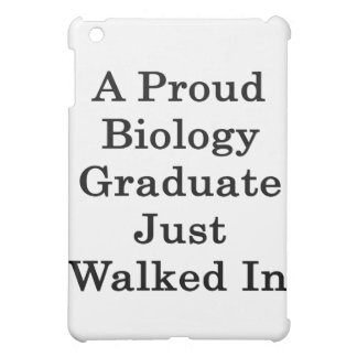 A Proud Biology Graduate Just Walked In iPad Mini Cover