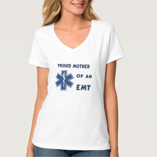 A Proud Mom Of An EMT Tshirts