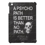 A psychopath is better than no path type w skull case for the iPad mini