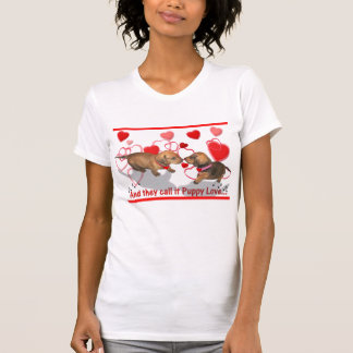 A Puppy Love tee Shirt