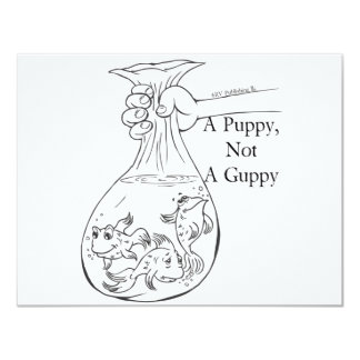 A Puppy, Not a Guppy bag of guppies Card