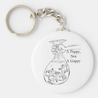 A Puppy, Not a Guppy bag of guppies Key Chains
