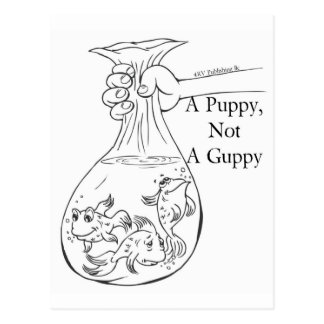 A Puppy, Not a Guppy bag of guppies Postcard