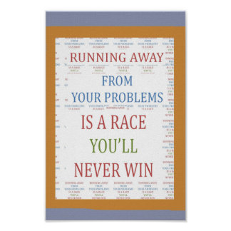 A RACE you will NEVER WIN : Running Away Problems Posters