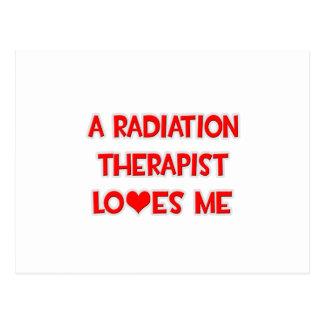 A Radiation Therapist Loves Me Postcard