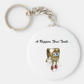 A Rappers First Tooth... Keychain
