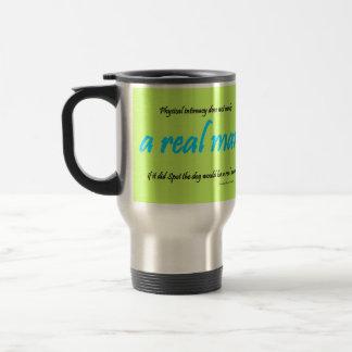 a real man travel mug