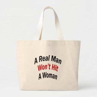 A Real Man Won't Hit A Woman Jumbo Tote Bag