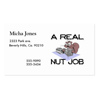 A Real Nut Job Squirrel Double-Sided Standard Business Cards (Pack Of 100)