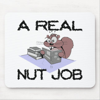 A Real Nut Job Squirrel Mouse Pad