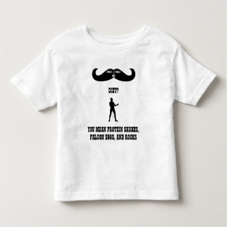 A Real Overly Manly Man - Diet? Toddler T-shirt