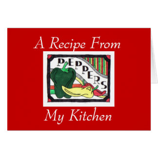 A Recipe From My Kitchen..Notecard Stationery Note Card