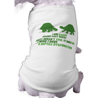 A Reptile Dysfunction Doggie T-shirt