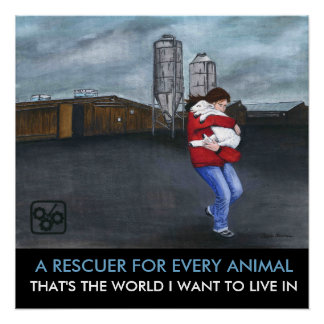 A Rescuer For Every Animal Poster