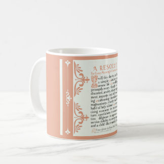 A RESOLVE PRAYER FOR THE MORNING COFFEE MUG