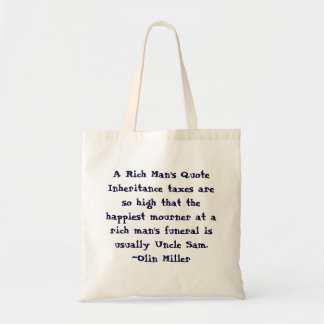 A Rich Man's Quote Tote Bag