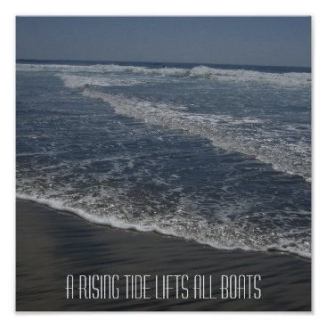 Beach Themed A RISING TIDE LIFTS ALL BOATS POSTER