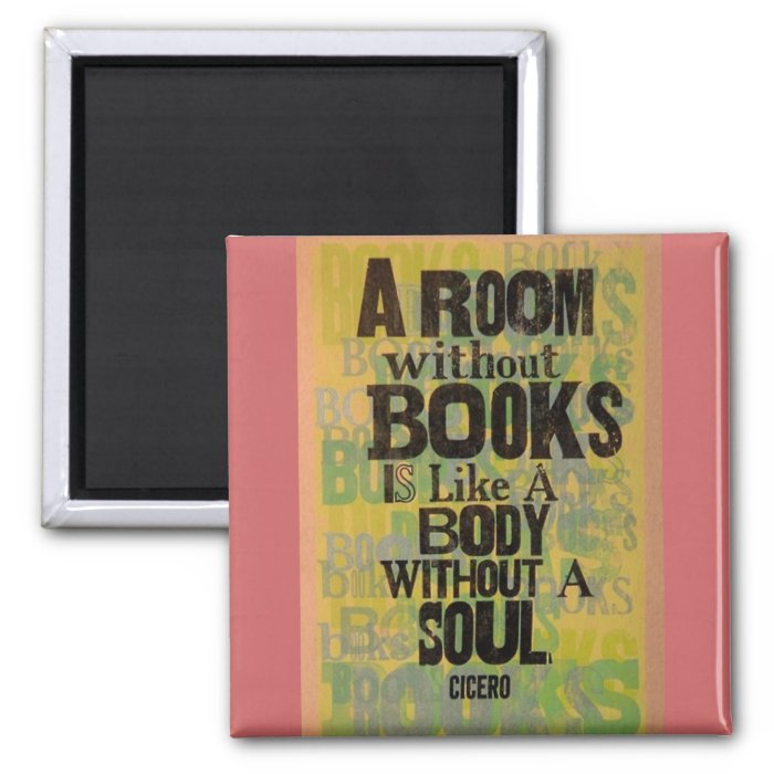 A Room Without Books 2 Inch Square Magnet