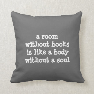 A room without books Cicero quote Throw Pillow