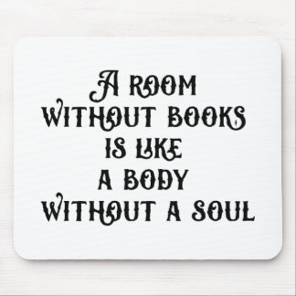 """A room without books"" mousepad"