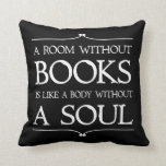 A Room Without Books quote Throw Pillows