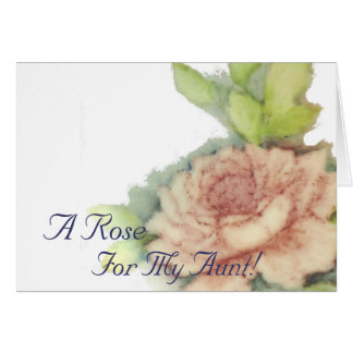 A Rose For My Aunt!-Customize Card