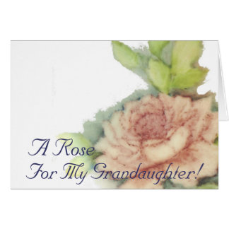 A Rose For My Grandaughter!-Customize Card