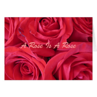 A Rose Is A Rose Card
