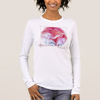A rose...is a rose... long sleeve T-Shirt