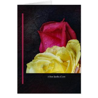 A Rose Speaks of Love Card