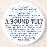 """A Round Tuit Drink Coaster<br><div class=""""desc"""">A fun and wise saying seen on a plate somewhere in the UK</div>"""